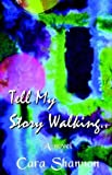 img - for Tell My Story Walking book / textbook / text book