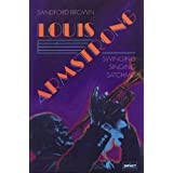Louis Armstrong/Singing, Swinging, Satchmo (Impact Biographies)