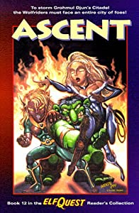 Ascent (Elfquest Reader's Collection, Book 12) by Richard Pini, Wendy Pini and Brandon McKinney