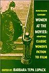 Nineteenth-Century Women at the Movie...