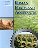 img - for Building History - Roman Roads and Aqueducts (Building History) book / textbook / text book