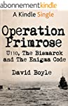 Operation Primrose: U110, the Bismarc...