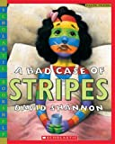 A Bad Case of Stripes (Scholastic Bookshelf) (0439598389) by Shannon, David
