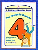 img - for The Fantastic Number 4: A Birthday Number Book book / textbook / text book