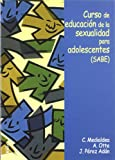 img - for Curso de Educacion de La Sexualidad Para Adolescentes (Spanish Edition) book / textbook / text book