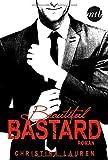 Beautiful Bastard (New York Times Bestseller Autoren: Romance)