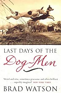 """Cover of """"The Last Days of the Dog-men"""""""