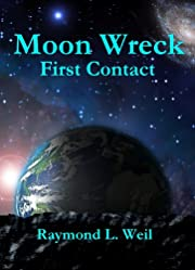 Moon Wreck: First Contact (The Slaver Wars # 1)