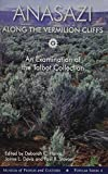 Anasazi along the Vermilion Cliffs: An Examination of the Talbot Collection (BYU Popular Series)