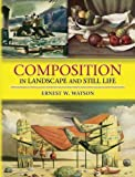 img - for Composition in Landscape and Still Life book / textbook / text book