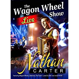 Wagon Wheel the Live Show