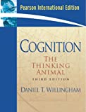Cognition the Thinking Animal (Internation 3rd Edition)