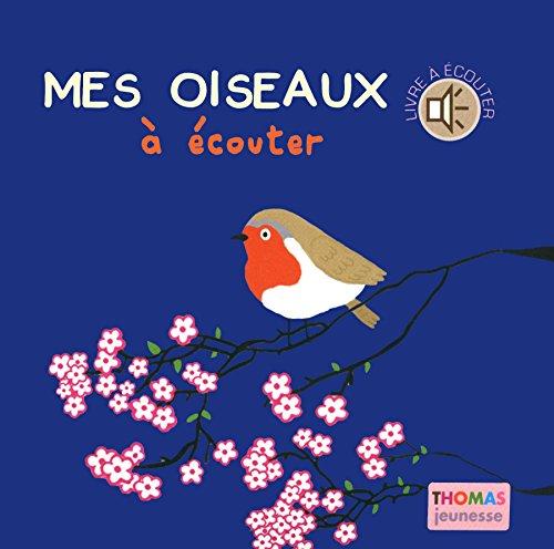 mes-oiseaux-a-ecouter-et-a-toucher-en-livre-sonore