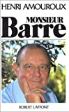 echange, troc Henri Amouroux - Monsieur Barre