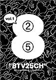 8TV 25CH vol.1 [DVD]