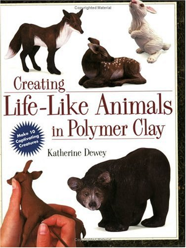 Creating Life-Like Animals in Polymer Clay from North Light Books