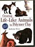 cover of Creating Life-like Animals in Polymer Clay