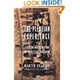 The Plebeian Experience: A Discontinuous History of Political Freedom (Columbia Studies in Political Thought /...