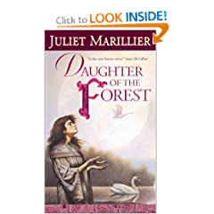 Daughter of the Forest (The Sevenwaters Trilogy) - Juliet Marillier