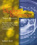 The Complete Modem Reference: The Technician's Guide to Installation, Testing, and Trouble-Free Communications