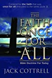 img - for The Faith Once for All: Bible Doctrine for Today book / textbook / text book