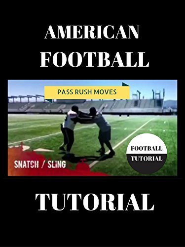 American Football Pass Rush Tutorial - Snatch/Sling