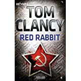 Red Rabbit: Roman (German Edition)by Tom Clancy