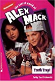 Truth Trap (The Secret World of Alex Mack #21)