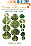 Plants as Persons: A Philosophical Bo...
