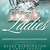 Single Ladies Box Set (Series 1-4) | Blake Karrington, Chris Booker
