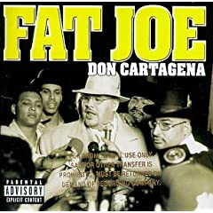 Cover: Fat Joe - Don Cartagena