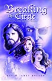 img - for Breaking the Circle (Zrydovan Chronicles, Book One) book / textbook / text book