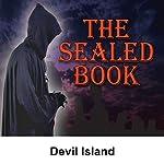 Sealed Book: Devil Island | David Kogan