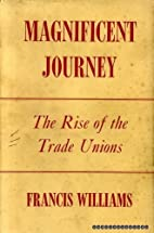 Magnificent journey : the rise of the trade…