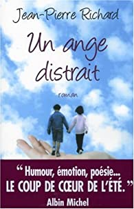 Un ange distrait par Jean-Pierre Richard