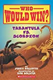 img - for Tarantula vs. Scorpion (Who Would Win?) book / textbook / text book