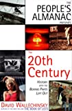 The People's Almanac Presents The 20th Century: History With The Boring Parts Left Out (0879519444) by Wallechinsky, David