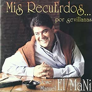 Mis Recuerdos...Por Sevillanas