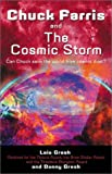 Chuck Farris and the Cosmic Storm (Chuck Farris) (1550225219) by Gresh, Lois
