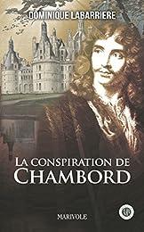 La conspiration de Chambord