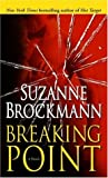 BREAKING POINT: A NOVEL (0345480139) by Brockmann, Suzanne