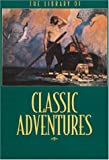 Library of Classic Adventures - Seven Books in One