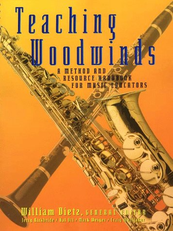 Teaching Woodwinds: A Method and Resource Handbook for...