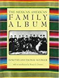 img - for The Mexican American Family Album (American Family Albums) book / textbook / text book