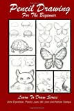 img - for Pencil Drawing For The Beginner (Learn To Draw) (Volume 18) book / textbook / text book