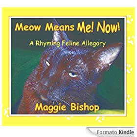 Meow Means Me! Now! (English Edition)