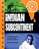 Indian Subcontinent (Flashpoints) (0749655380) by Adams, Simon