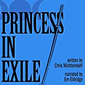 Princess in Exile | [Chris Wichtendahl]