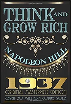 Think And Grow Rich - 1937 Original Masterpiece