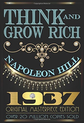 Think and Grow Rich - 1937 Original Masterpiece ISBN-13 9781939438270